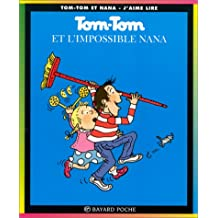 TOM TOM ET L'IMPOSSIBLE NANA