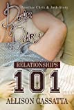 Relationships 101 (Dear Diary Book 3)