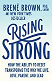 img - for Rising Strong: How the Ability to Reset Transforms the Way We Live, Love, Parent, and Lead book / textbook / text book