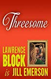 img - for Threesome (The Jill Emerson Novels) (Volume 5) book / textbook / text book