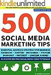500 Social Media Marketing Tips: Esse...
