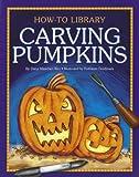 Carving Pumpkins, Dana Meachen Rau, 1610806441