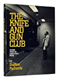 The Knife and Gun Club, Eugene Richards, 0871132559