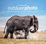img - for On Safari with Outdoorphoto: Southern Africa, East Africa, Svalbard, Japan, Scotland, the Himalayas and the Pantanal book / textbook / text book