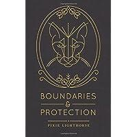 Boundaries & Protection