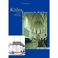 Kölns Romanische Kirchen
