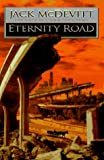 Eternity Road, Jack McDevitt, 0061052086
