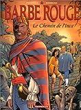 Barbe Rouge, tome 26 : Le Chemin de l'Inca