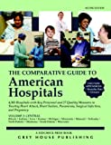 The Comparative Guide to American Hospitals, Grey House Publishing Staff, 1592372821