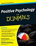 Positive Psychology for Dummies, Gladeana McMahon and Averil Leimon, 0470721367
