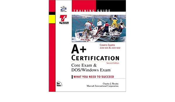 A 220-102 Certification Training Guide Exams 220-101