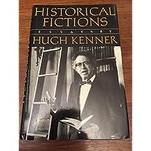Historical Fictions: Essays