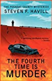The Fourth Time Is Murder, Steven F. Havill, 1590589661