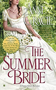 The Summer Bride (A Chance Sisters Romance) by [Gracie, Anne]