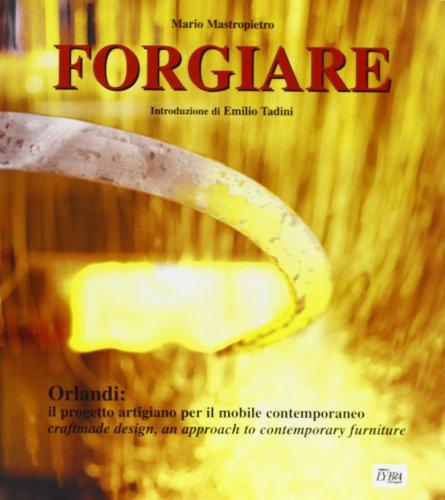 Forgiare - Craftmade Design, an Approach to Contemporary Furniture