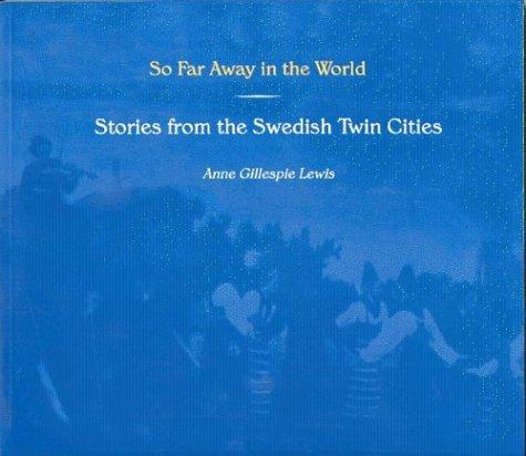 Minnesota Twins Magazine (So Far Away in the World: Stories from the Swedish Twin Cities (Minnesota))