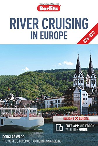 Berlitz: River Cruising in Europe (Berlitz Cruise Guide) (Berlitz Guides)