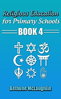 Religious Education for Primary Schools Book 4 by [Mc Laughlin, Bethune]