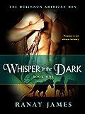 Whisper In The Dark (The McKinnon Legends Book 6)