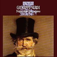 Verdi:Transcriptions for Organ
