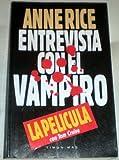 Entrevista Con El Vampiro / Interview With the Vampire (The Vampire Chronicles) (Spanish Edition)