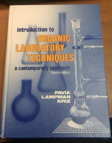 Introduction to Organic Laboratory Techniques: A Contemporary Approach (Saunders golden sunburst series)
