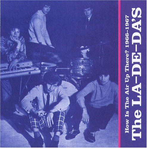 How Is The Air Up There? 1966-1967; The La De Da's