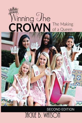 Winning the CROWN: The Makings of a Queen