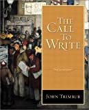 The Call to Write, Trimbur, John, 0321084977