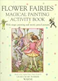 Flower Fairies Magical Painting, Cicely Mary Barker, 0723242275
