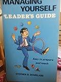 Managing Yourself Leaders Guide, Steve Douglass, 0918956692