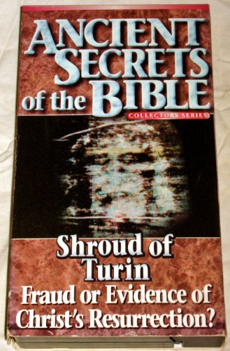 Shroud of Turin - Fraud or Evidence of Christ's Resurrection? (Ancient Secrets of the Bible Collectors Series) [VHS]