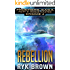 "Ep.#4 - ""Rebellion"" (The Frontiers Saga - Part 2: Rogue Castes)"