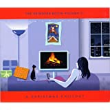 The Reindeer Room Volume II: A Christmas Chillout