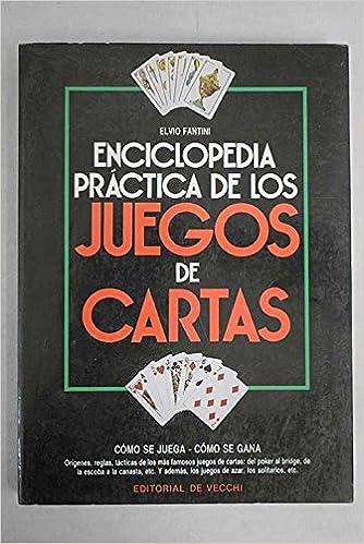 Enciclopedia Practica De Los Juegos De Cartas: Fantini Elvio ...