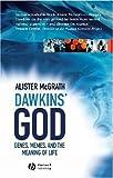 """""""Dawkins' God - Genes, Memes, and the Meaning of Life"""" av Alister E. McGrath"""