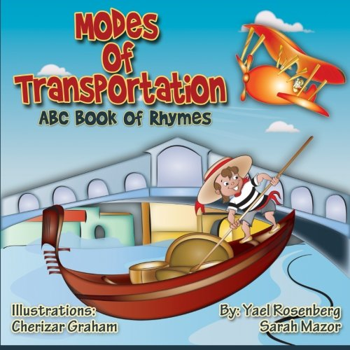 Modes of Transportation: ABC Book of Rhymes: Children's Picture Book (Children's Books with Good Values) pdf