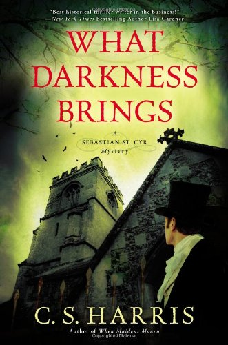 What Darkness Brings: A Sebastian St. Cyr Mystery pdf epub