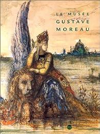 Le Musée de Gustave Moreau par Pierre-Louis Mathieu