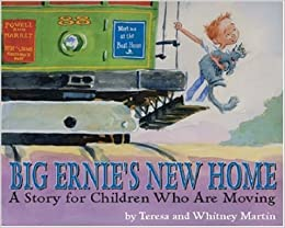 Big Ernie's New Home: A Story For Young Children Who Are Moving Free Download
