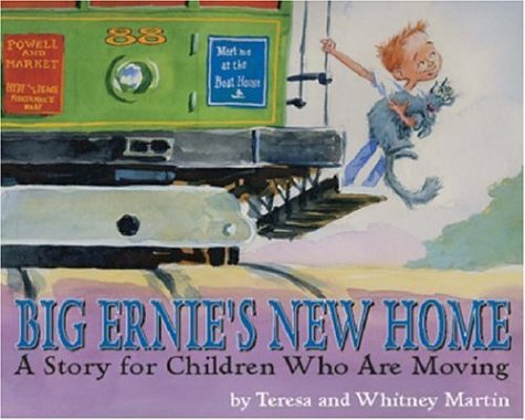 Big Ernie's New Home: A Story for Children Who Are ()