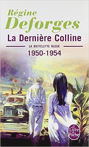 La Derniere Colline Le Livre De Poche French Edition
