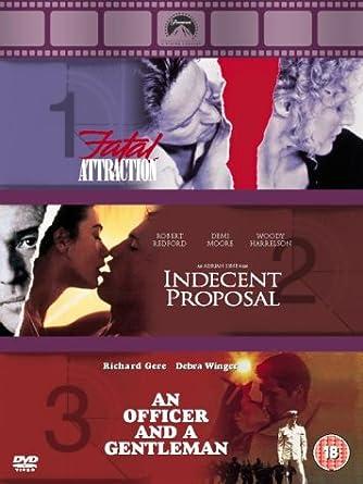 An Officer And A Gentleman Fatal Attraction Indecent Proposal