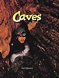 Caves, Neil Morris, 0865058423