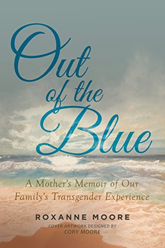 Out of the Blue [Moore, Roxanne] (Tapa Blanda)