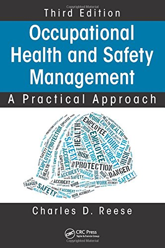 Occupational Health and Safety Management: A Practical Approach, Third Edition from CRC Pr I Llc