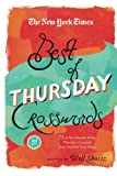 The New York Times Best of Thursday Crosswords: 75 of Your Favorite Tricky Thursday Puzzles from The New York Times (The New York Times Crossword Puzzles)