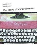 The Story of My Typewriter