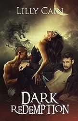 Dark Redemption: A Reverse Harem Dragon Shifter Serial, Part One