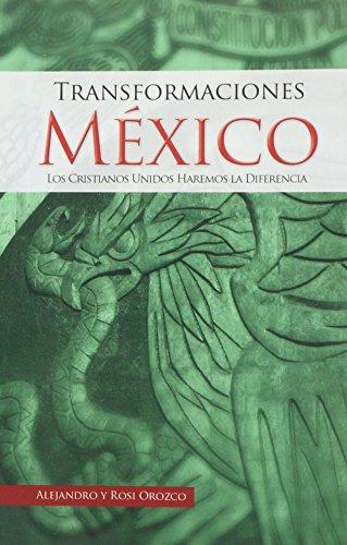 Transformaciones México (Spanish Edition)